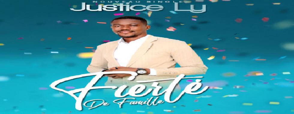 Nouveau single JUSTICE LY - FIERTE DE FAMILLE disponible