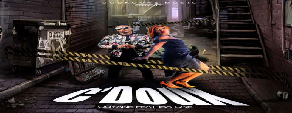 brand new disponible | OUYANE Feat IBA ONE - C'DOUX