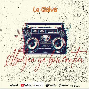 Galva - Abidjan ya boucantier