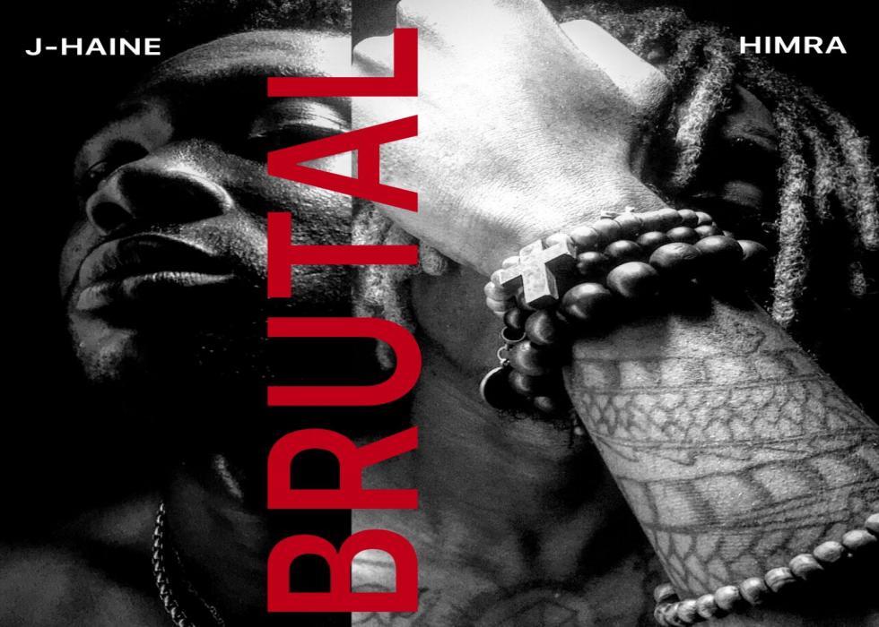 J-Haine x Himra - BRUTAL (Mixtape)
