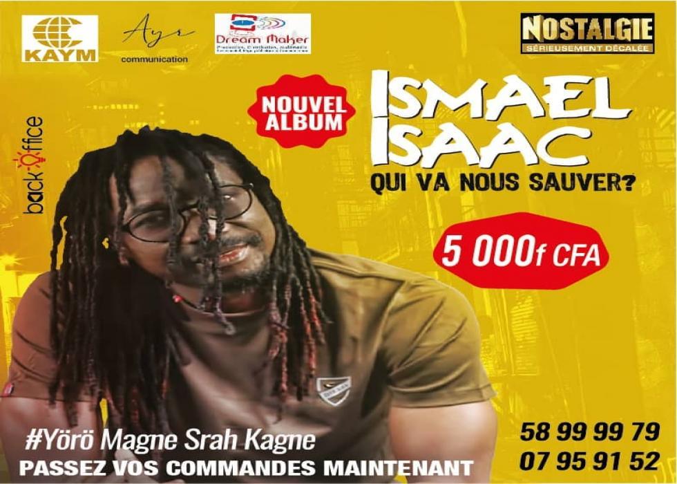 Ismael Isaac - Qui Va Nous Sauver ?