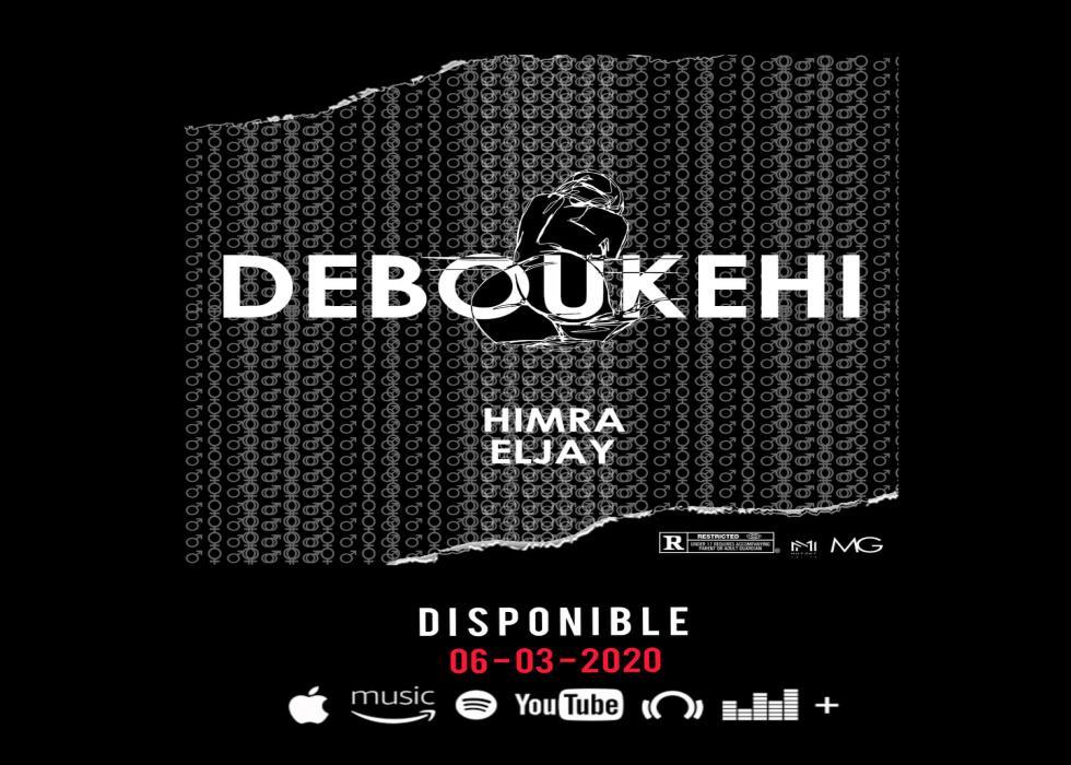 Himra - Deboukehi (feat. Eljay)