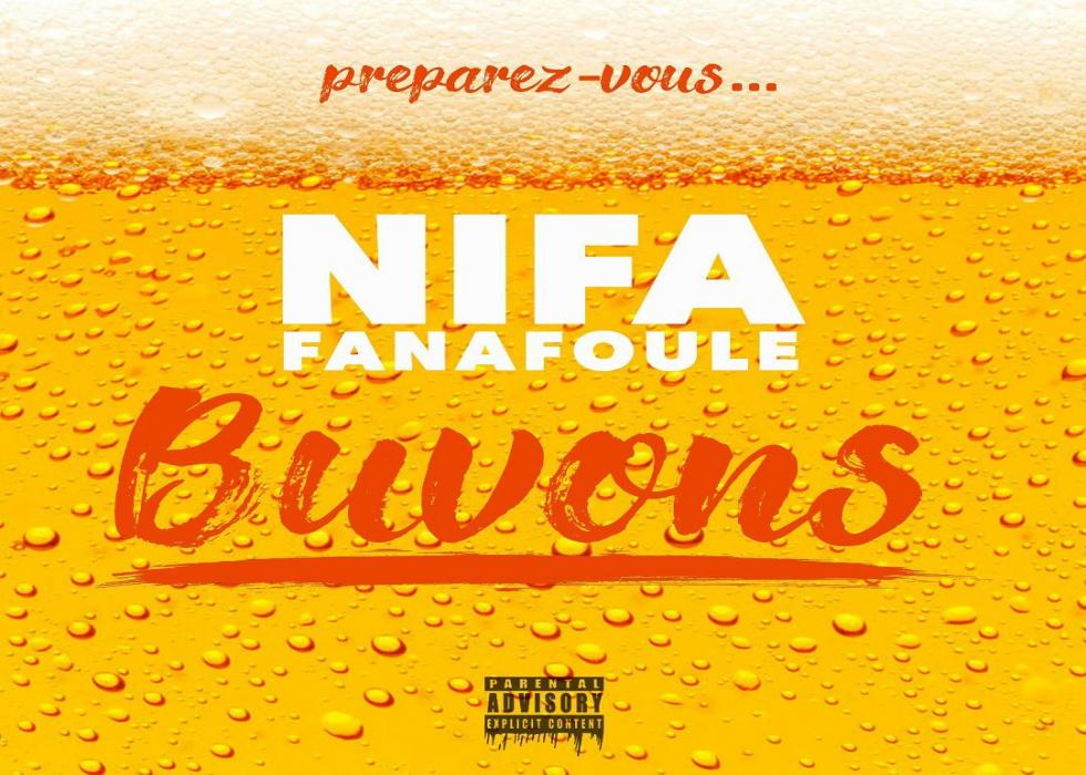 Nifa Fanafoule - Buvons