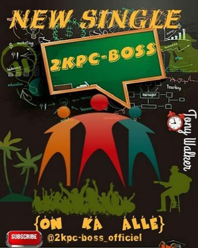 Listen and Dwonload 2Kpc-Boss - On Ka Allé Free MP3