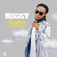 Mosseyy Everything Depends On You