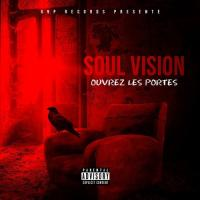Soul Vision Ouvrez Les Portes