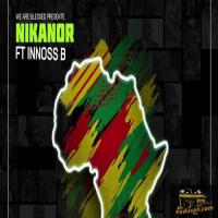Nikanor L'Afrique En A (Feat. Innoss'B)