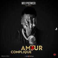 Mix Premier Amour Compliqué cover