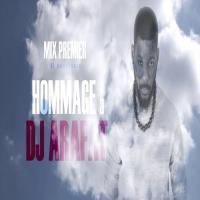 Mix Premier - Hommage à Dj Arafat