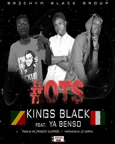 Listen and Dwonload Kings Black Feat Ya Benso - OTS Free MP3