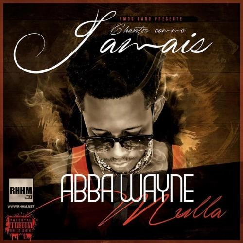 Abba Wayne Chanter comme jamais
