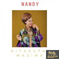 Nandy Nitakufa Mazima