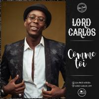 Lord Carlos Comme Toi