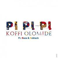 Koffi Olomide Pi Pi Pi (feat. Naza, Keblack) cover