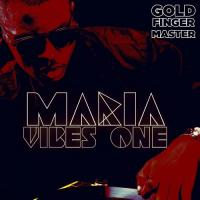 Gold Finger Master Maria Vibes One