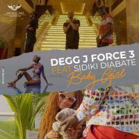 Degg J Force 3 Baby Girl (Feat Sidiki Diabaté)