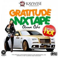 Dj Kaywise Gratitude Mix Part 1