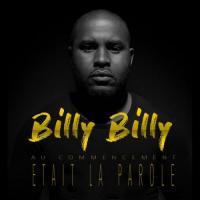 Billy Billy Au commencement était la parole