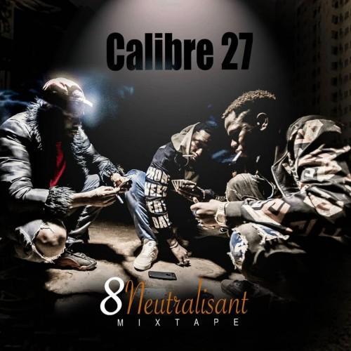 Calibre 27 Neutralisant album cover