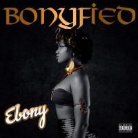 Ebony Bonyfied