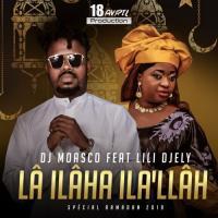 Dj Moasco La Ilaha Ila Llah (feat. Lili Djely)