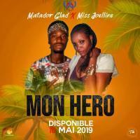 Matador Glad Mon Hero ( feat Miss Joelline )