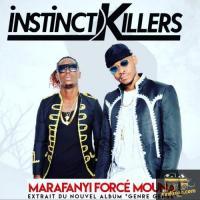 Instinct Killers Marafanyi Forcé Mouna