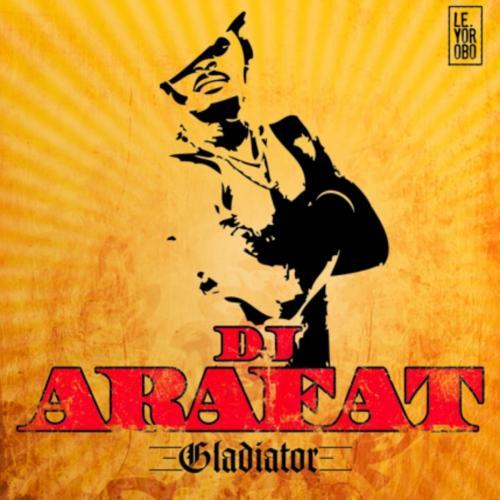 Dj Arafat Gladiator album cover
