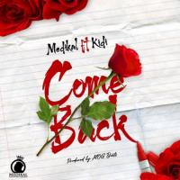 Medikal Come Back (feat. KiDi) cover