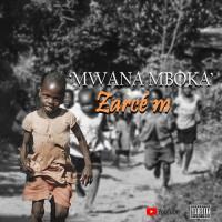 Zarcé M Mwana Mboka