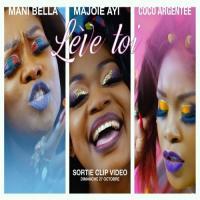Coco Argentée - Lève Toi (feat. Mani Bella, Majoie Ayi)