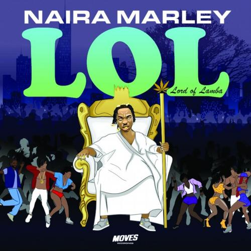 Naira Marley Lol (Lord of Lamba) album cover