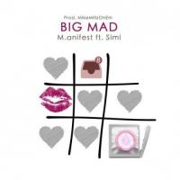 M.anifest Big Mad (feat. Simi) cover