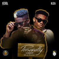 Dj Ecool Personally (Remix) [feat. KiDi] cover