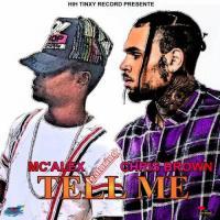 MC'ALEX feat CHRIS BROWN tell me cover
