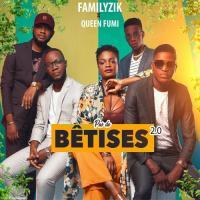 Familyzik Pas De Bêtises 2.0 (  feat. Queen Fumi )