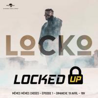 Locko Locked Up Episode 1 (Mêmes Mêmes Choses)