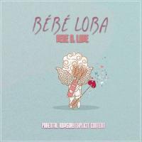 Vene D. Love Bébé Loba