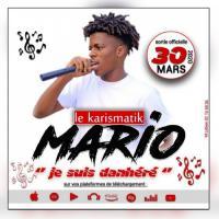 Le Karismatik Mario Je Suis Danhere