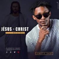 Lunatic Dady Jésus-Christ Original