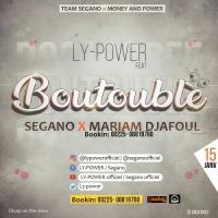 Ly-Power Boutoublè (feat. Segano, Mariam Djafoul) cover