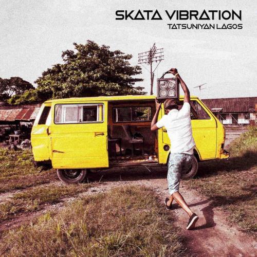 Skata Vibration Tatsuniyan Lagos