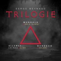 Serge Beynaud Trilogie