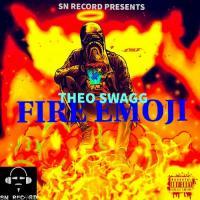 Theo Swagg FIRE EMOJI_prod By Khaliiwiz