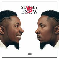 Stanley Enow Stanley VS Enow