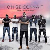 Mike Alabi On Se Connait (feat. Révolution) cover