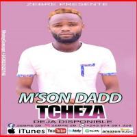 M'son Dadd Tcheza