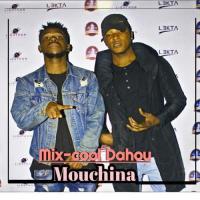 Mix-Cool Dahou Mouchina