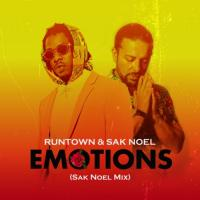 Runtown Emotions (feat. Sak Noel)