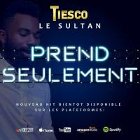 Tiesco Le Sultan Prend Seulement cover